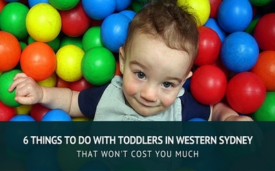 6 Fun Activities you can do with toddlers in Western Sydney that won't cost you much